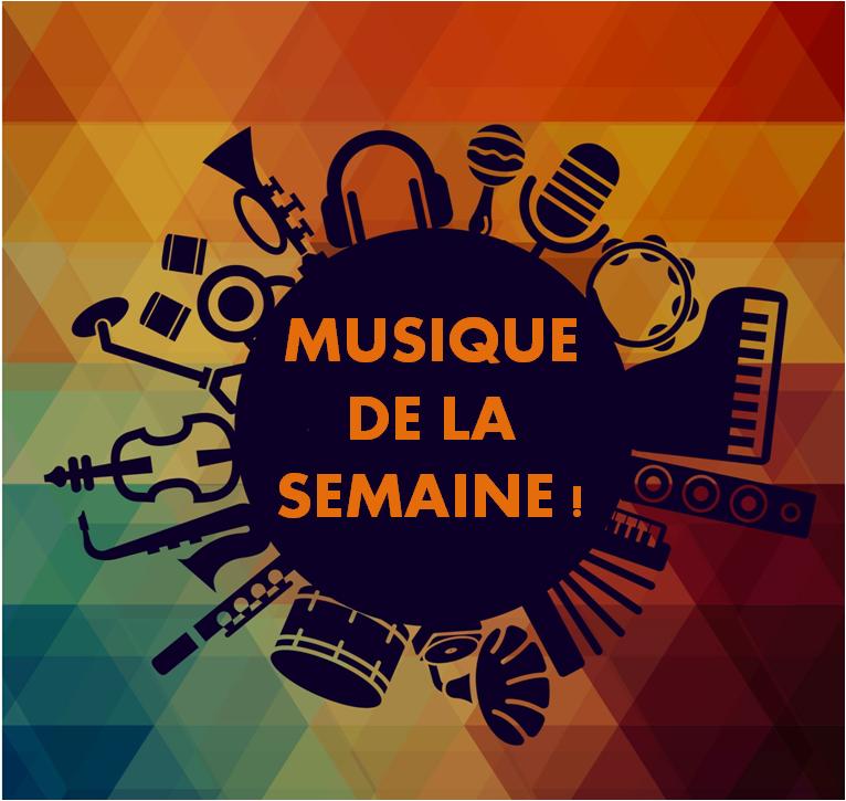 Musique de la semaine : la playlist officielle