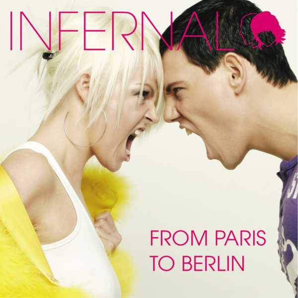 From Paris To Berlin – Infernal